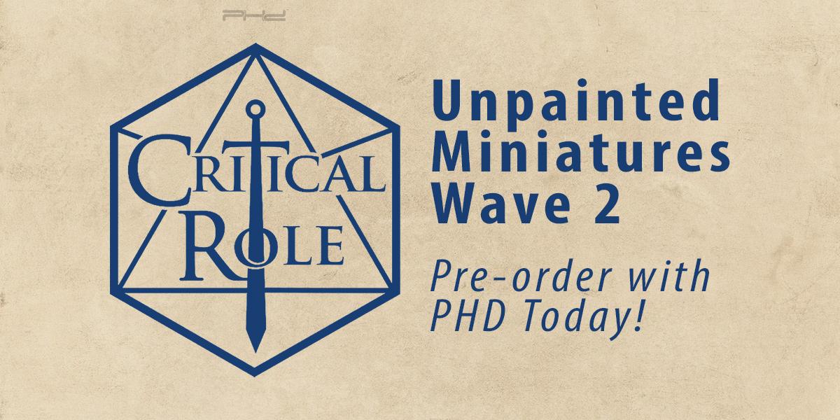 Critical Role Unpainted Miniatures, Wave 2 — WizKids