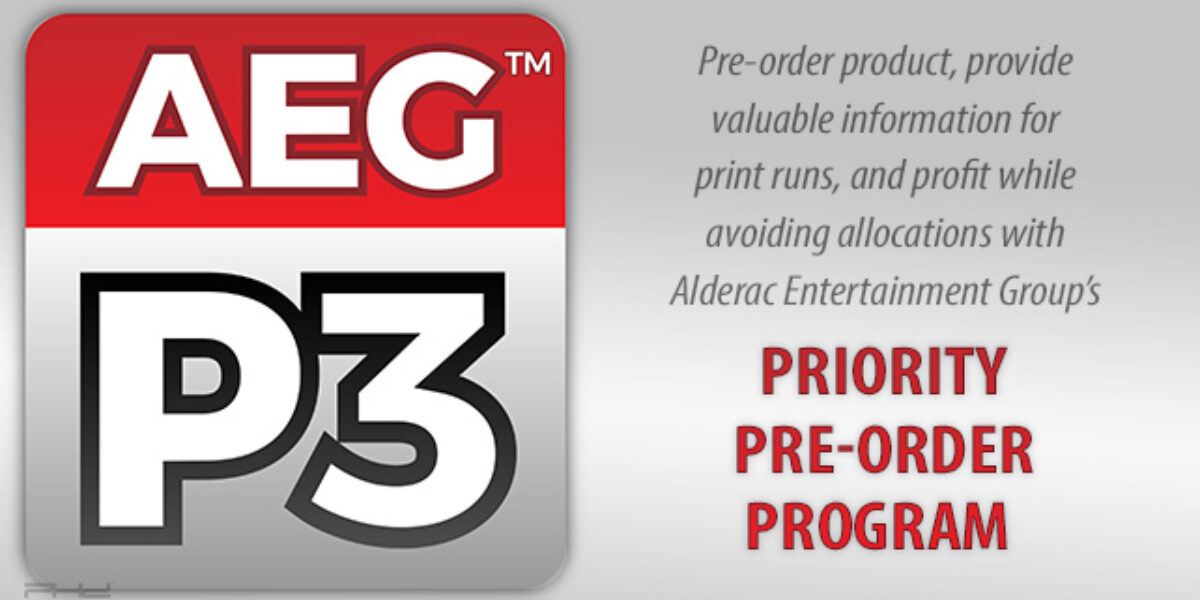 Priority Pre-Order Program — Alderac Entertainment Group