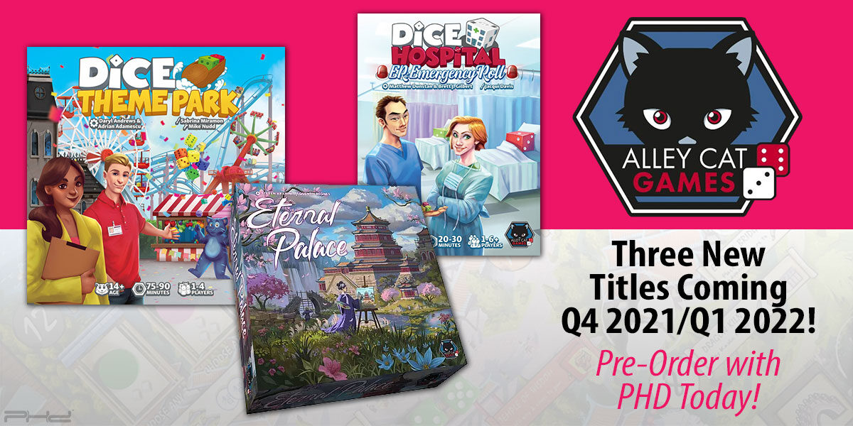 Eternal Palace, Dice Theme Park, and Dice Hospital: ER — Alley Cat Games