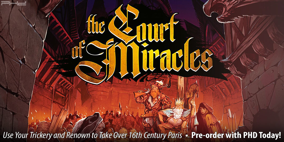 The Court of Miracles — Lucky Duck Games
