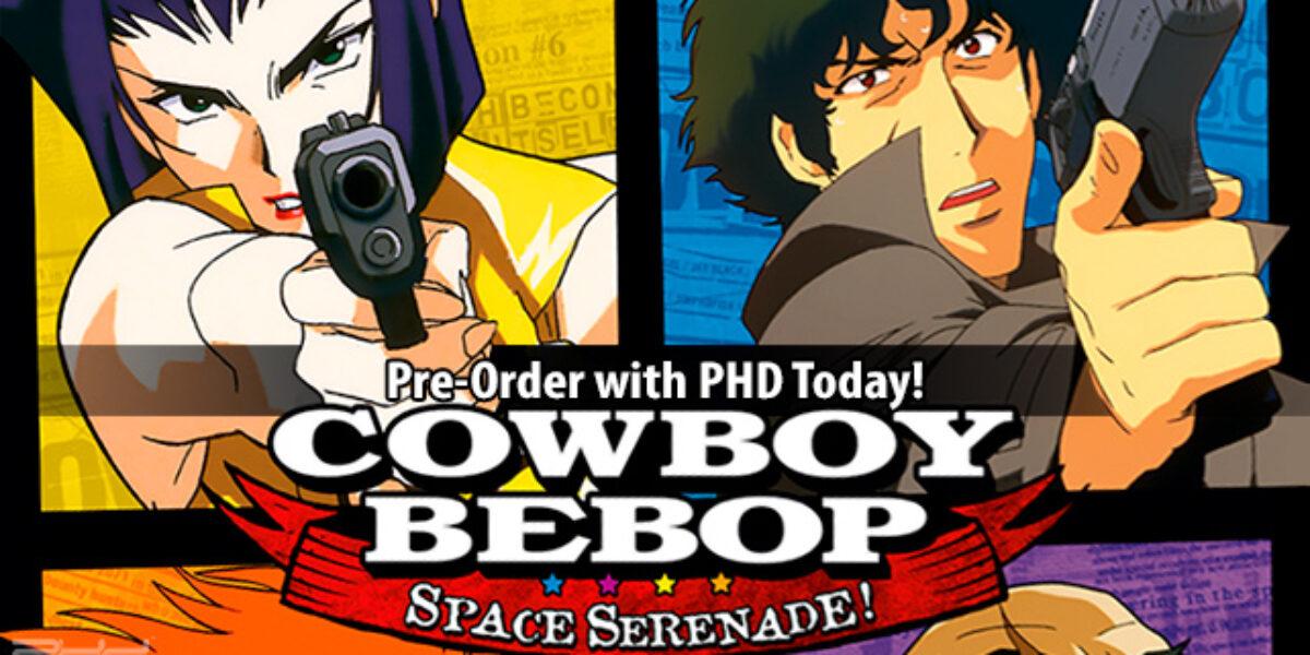 Cowboy Bebop: Space Serenade — Japanime Games