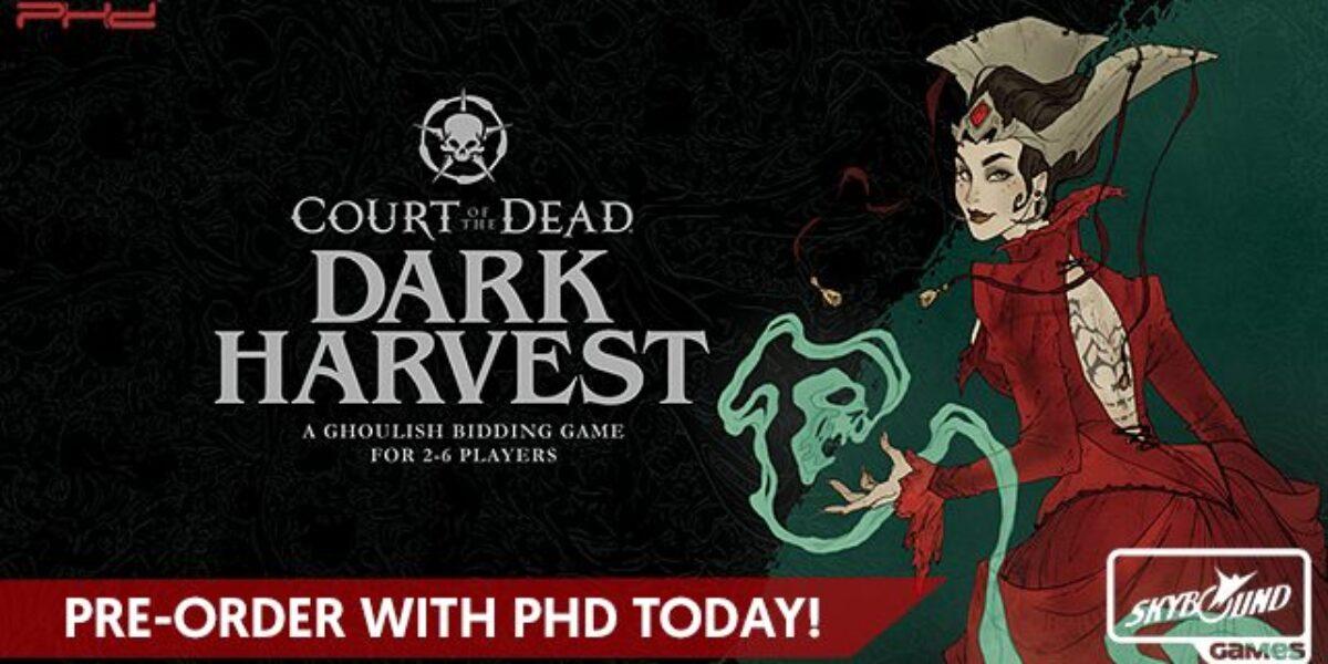 Court of the Dead: Dark Harvest – Skybound Games