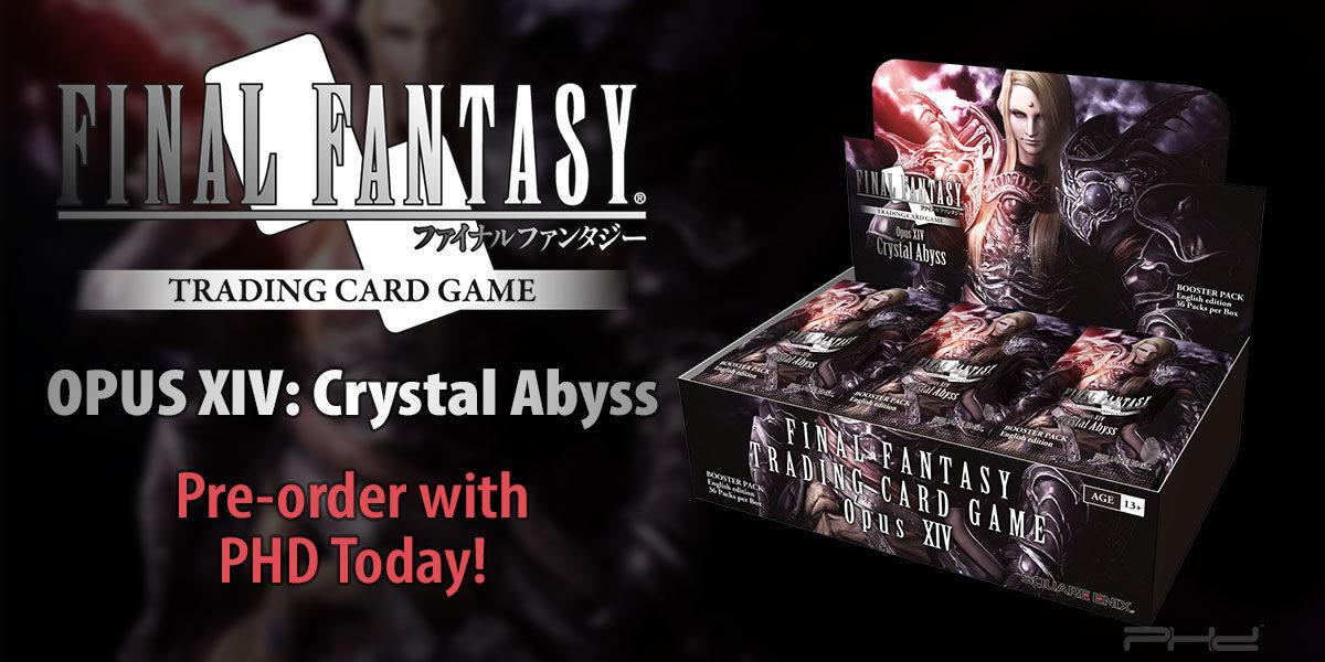 Final Fantasy TCG: Opus XIV Crystal Abyss — Square Enix