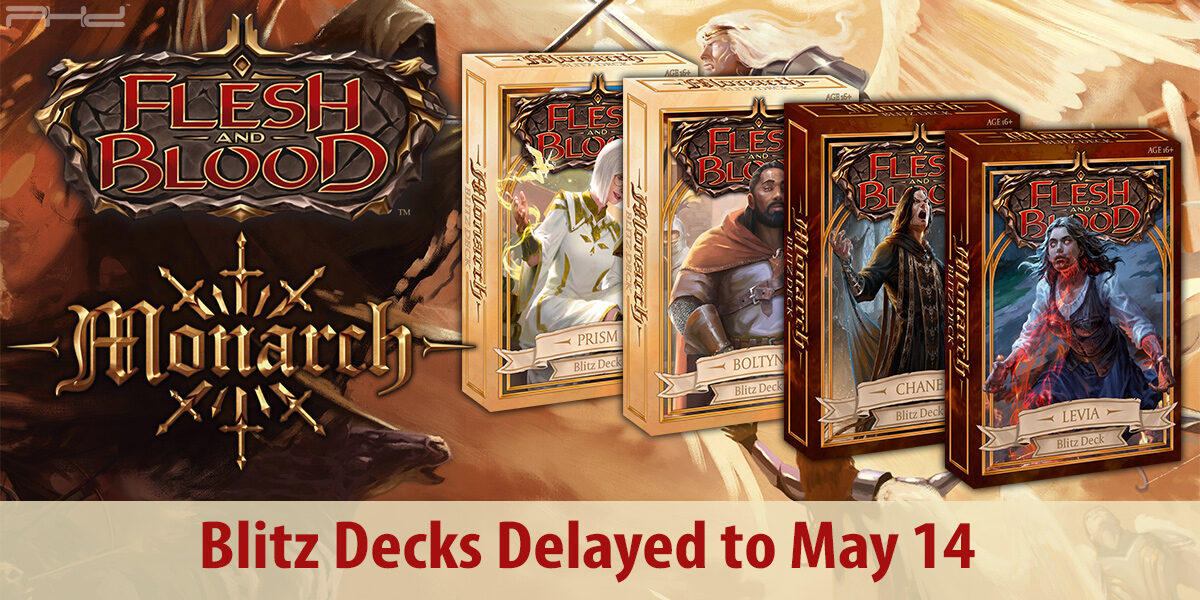 Flesh and Blood: Monarch Blitz Decks Delayed to May 14