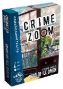 Crime Zoom: Bird of Ill Omen