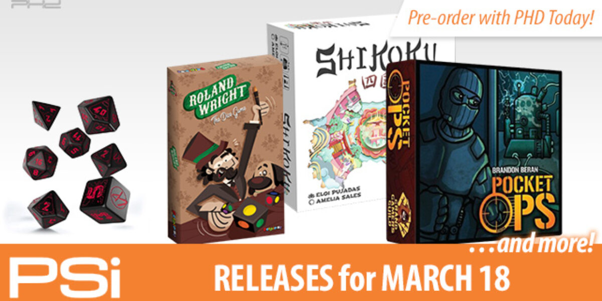 PSI March 18 Releases