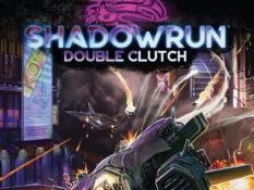Shadowrun Double Clutch