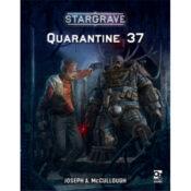 Stargrave: Quarantine 37