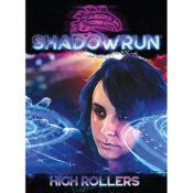 Shadowrun High Rollers