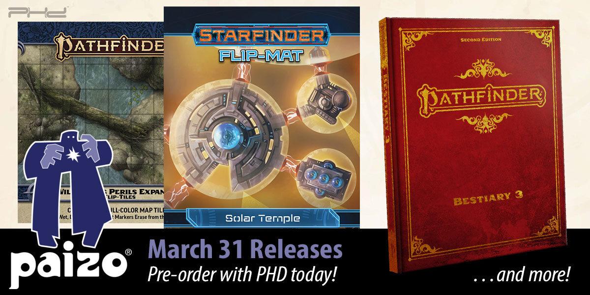 Pathfinder & Starfinder March Releases — Paizo