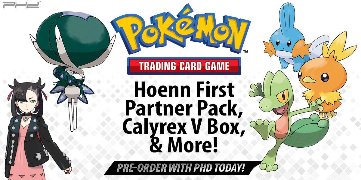 Pokémon TCG: Hoenn First Partner Pack, Calyrex V Box, and More!