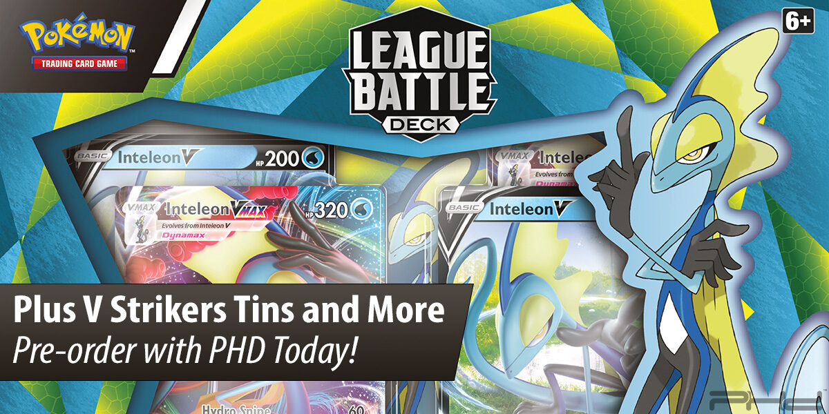 Pokémon TCG: Inteleon VMAX League Battle Deck, V Strikers Tin, & Unova First Partner Pack