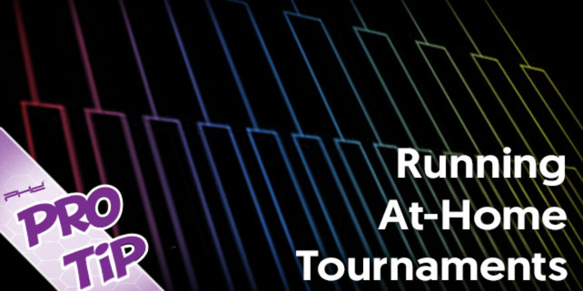 Running At-Home Tournaments
