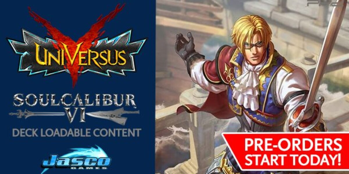 UniVersus CCG: Soul Calibur VI Deck Loadable Content — Jasco Games
