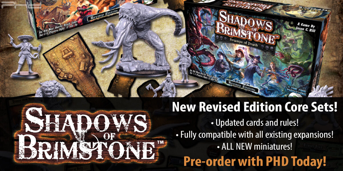 Shadows of Brimstone Revised Core Sets — Flying Frog Productions