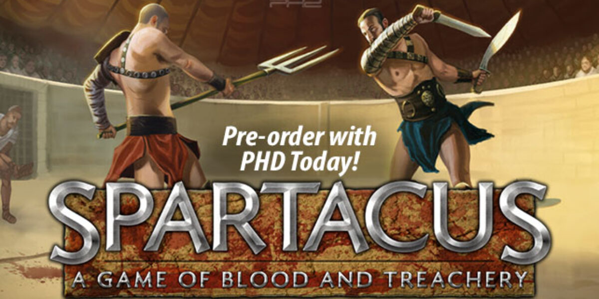 Spartacus: A Game of Blood and Treachery — Gale Force Nine