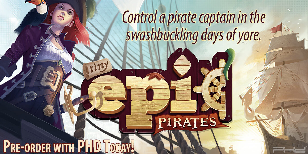 Tiny Epic Pirates — Gamelyn Games