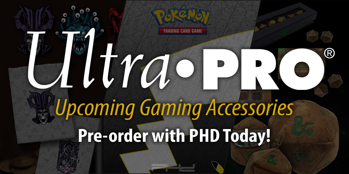 Upcoming Pokémon and D&D Accessories — Ultra•PRO