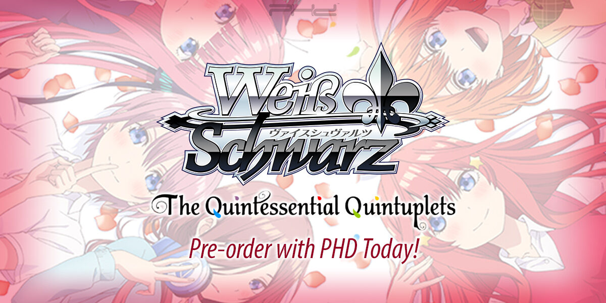 Weiss Schwarz: The Quintessential Quintuplets — Bushiroad
