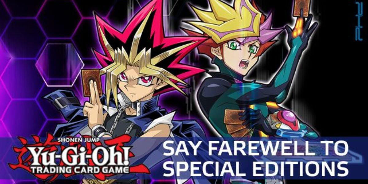 Yu-Gi-Oh! TCG – Say Farewell To Special Editions